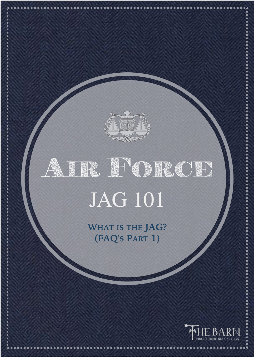 Air Force JAG 101 - FAQs Part 1